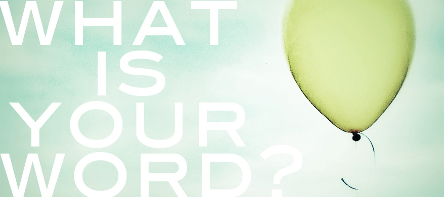 What is Your Word of the Year at Cross Points Church