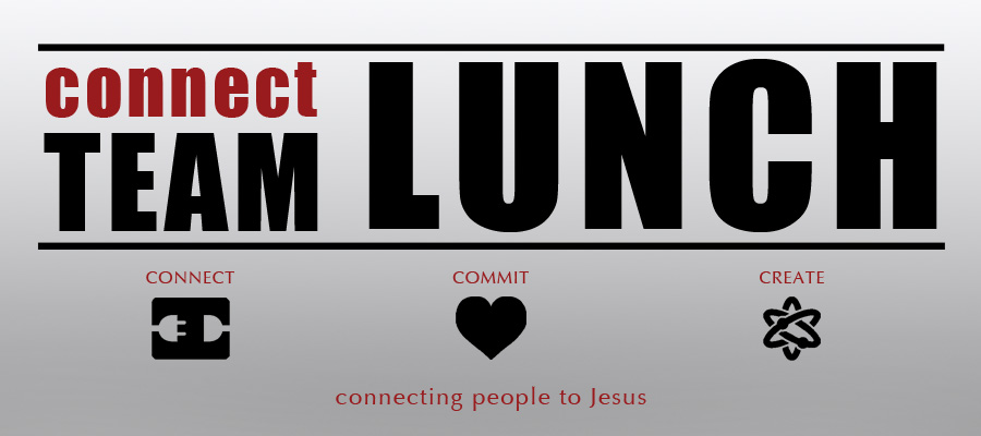 Connect Team Lunch Banner