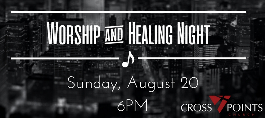 WORSHIP & HEALING NIGHT