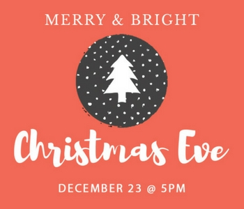 Web xmas eve Dec 23 @ 5pm