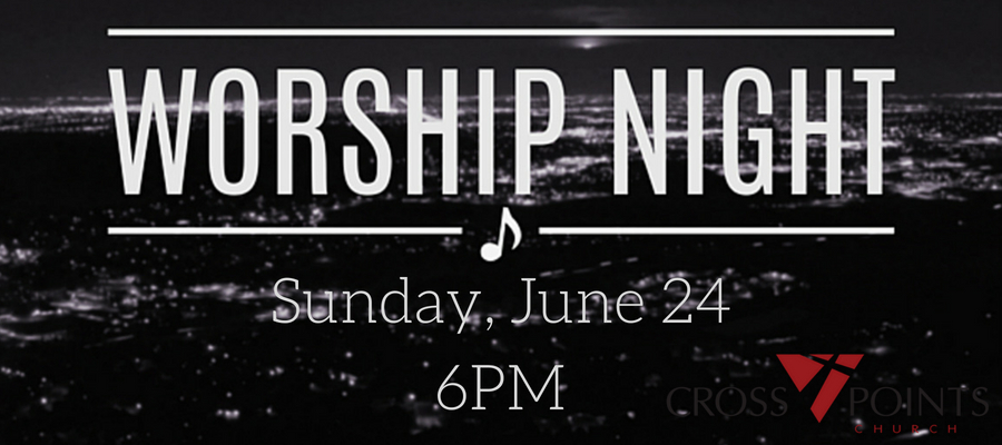 Worship Night June 24